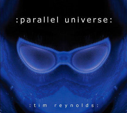 CD cover of Parallel Universe by Tim Reynolds